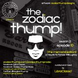 The Zodiac Thump, Season 2, Episode 10 - The Memorial Edition - a Tribute to Patrick Willoughby