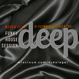 Deep Funky House session March 2018 Session #1