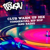 DJ Sugai - Club Warm Up Mix (Commerical Hip Hop/Radio)