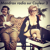 Mandrax Radio Selection_Couleur3_Avril  2015