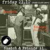 SNATCH PILLSRADIO S02E31 SNATCH & FRIENDS 11:SMOOVE