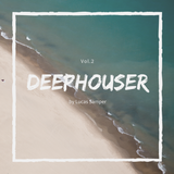 DEEPHOUSER Vol.2 By Lucas Samper