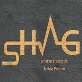 MISTYC RECORDS PRESENTS**SHag** PODCAST  3 JAN 2017