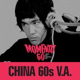 MOMENTO 60 - SPECIAL CHINA 60s V.A. for Radio Momento 60 - by Dj Mauro Lima