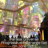 ૐ Parallel Universe ૐ - Progressive Psytrance Set On June 2017 Vol.2