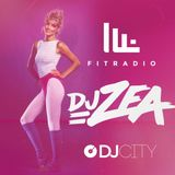 DJ ZEA - FIT RADIO & DJ CITY MIX