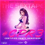 #CPR3 Certified Panty Removers Vol.3 #MassivFlo Dancehall & Reggae Sextape