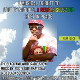"The Black & White Radio Show ""Tribute To Dudley Nichols"""