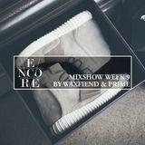 Encore Mixshow Week 9