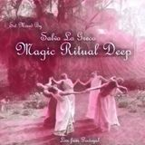 "Magic Ritual Deep ""Party"""