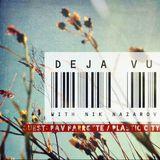 Pav Parrotte - Deja Vu - Proton Radio - Feb 2016