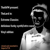 TheLord In: extreme classics delicious funky retro/synth wave edition...
