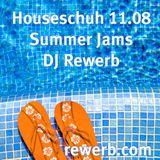 Houseschuh 11.08 | Summer Jams | DJ Rewerb