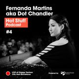 Hot Stuff 004 with Fernanda Martins aka Dot Chandler (LIVE at Happy Techno, City Hall, Barcelona)