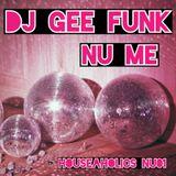 DJ GEE FUNK - NU Me