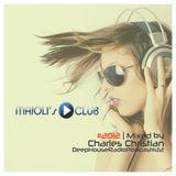 Charles Christian @ Maioli's Club Podcast