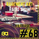 Basement Art Radio Show 68 | KiloBase Selection