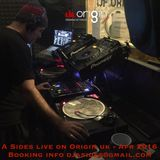 A Sides Live On Origin UK - Apr 2016