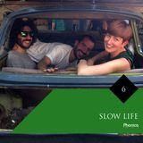 Phonica Mix Series 6 - Slow Life