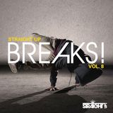 Zera - Straight Up Breaks Vol8. (Official Promo Mix)
