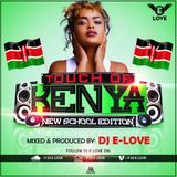 Touch Of Kenya New School Edition (2016) Audio Version