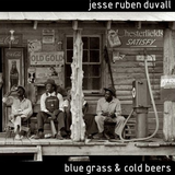Blue Grass and Cold Beers