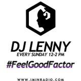 DJ LENNY | #FEELGOODFACTOR 15.03.2015 | Soulful music live at IMINRADIO