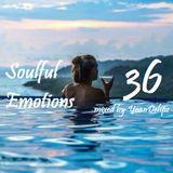 "@YoanDelipe - ""Soulful Emotions 36"""