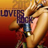 Lovers Rock - DJ Pleasure (January 2013)