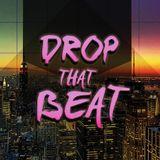 Drop that BEAT....