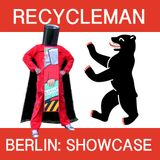 BERLIN. from BREAKS to TECHNO (RecycleMan showcase)