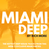 RICH MORE: Miami Deep 33