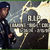 Big L Rest In Peace Tribute Mix
