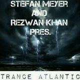 Stefan Meyer and Rezwan Khan Pres. TRANCE ATLANTIC