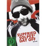 Supfried Solpez' Day Off (Suppe Macht Blau)