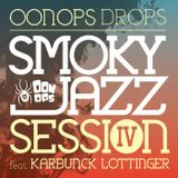 Smoky Jazz Session 4