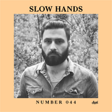 Suol Radio Show 044 - Slow Hands