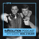 Raveolution Podcast Episode 16 Guestmix; Mizel & Wilson (TWR)