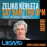 ZELJKO KERLETA archives on LIKWID Radio
