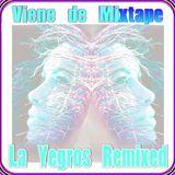 Viene de Mixtape - La Yegros Remixed