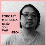 Podcast #106 - Basic Soul Unit