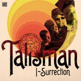 "Talisman ""I-Surrection Extended Mixes"""