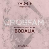 CROBFAM Episode 011 (Bodalia Guest mix)