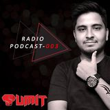 Sumit Presents Radio EPISODE SHOW 003