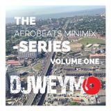 Afrobeat Mini Mix Vol 01