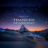 TRANCED Sessions Ep. 10