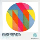 The Takeover with Nextup Throwback 31st May 2016