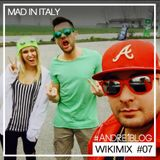 [Andre1blog] Wiki Mix #07 // Mad In Italy