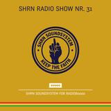 Shrn Radio Show Nr. 31