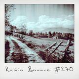 Radio Bounce #270 (w/ Franz!, M², Chief Wakil, Lazy Jones, Stwo ..)